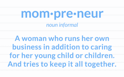Behind the Scenes of a Mompreneur
